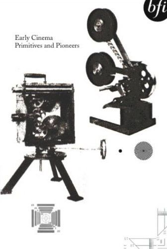 65c917e8 Various   Early Cinema : Primitives & Pioneers (1895   1910)