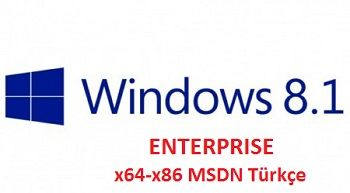 Windows 8.1 Enterprise x86-x64 MSDN Türkçe
