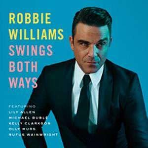 SWINGS BOTH WAYS ROBBIE WILLIAMS